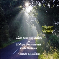 clear limitign beliefs for holistic practicitioners audio