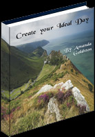 create your ideal day ebook cover amanda goldston